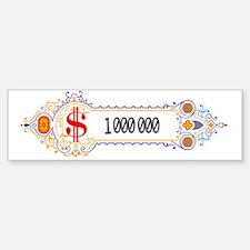 1 000 000 Dollars 2 Bumper Bumper Sticker