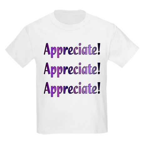 Appreciation Kids Light T-Shirt