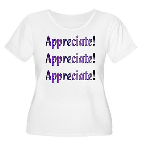Appreciation Women's Plus Size Scoop Neck T-Shirt