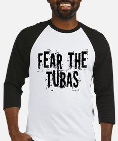 Fear the Tuba Baseball Jersey