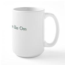 No Place Like Om 2 Mug