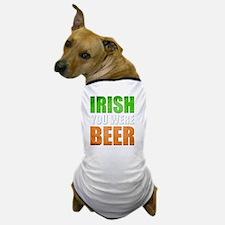 Irish You Were Beer Dog T-Shirt