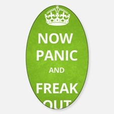 Now Panic and Freak Out Poster (Gre Decal
