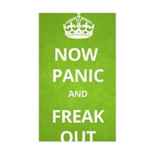 Now Panic and Freak Out Poster Decal