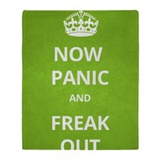 Now Panic and Freak Out Poster (Gree Throw Blanket