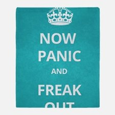 Now Panic and Freak Out Poster (Cyan Throw Blanket