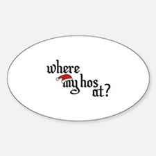 Where My Hos At? Decal