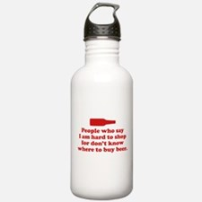 People Who Say I Am Hard To Shop For Water Bottle
