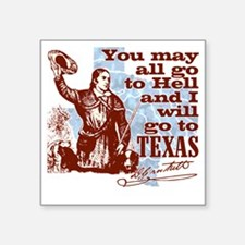 "Davys Gone To Texas Square Sticker 3"" x 3"""