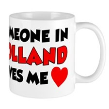 Someone In Holland Loves Me Mug