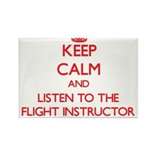 Keep Calm and Listen to the Flight Instructor Magn