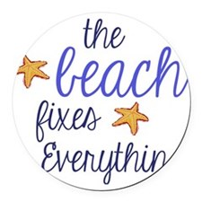 The Beach Fixes Everything Round Car Magnet