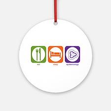 Eat Sleep Epidemiology Ornament (Round)