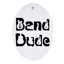 Band Dude Oval Ornament