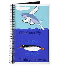 Birds Gotta Swim, Fish Gotta Fly Journal