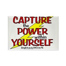 CAPTURE THE POWER WITHIN YOURSELF Rectangle Magnet