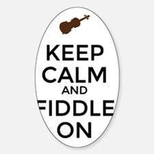 Keep Calm and Fiddle On Sticker (Oval)
