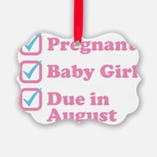 Due in August Ornament