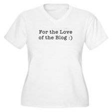 love of the blog T-Shirt