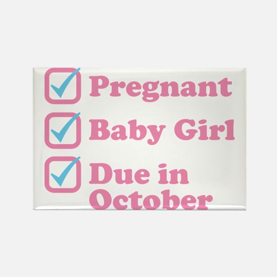 Due in October Rectangle Magnet