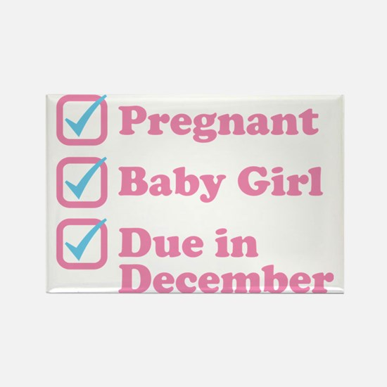 Due in December Rectangle Magnet