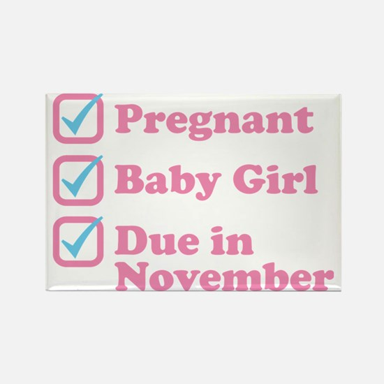Due in November Rectangle Magnet