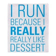 I RUN FOR DESSERT Throw Blanket