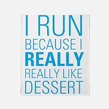 I RUN FOR DESSERT Throw Blanket