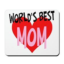Worlds Best Mom Mousepad