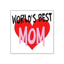 """Worlds Best Mom Square Sticker 3"""" x 3"""""""