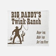 Big Daddys Twink Ranch Throw Blanket