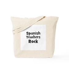 Spanish Teachers Rock Tote Bag