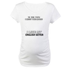 I Like My English Setter Shirt