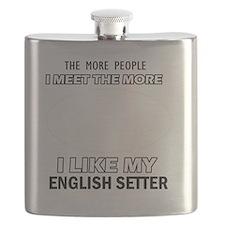 I Like My English Setter Flask