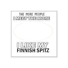 "I Like My Finnish Spitz Square Sticker 3"" x 3"""
