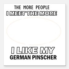 "I Like My German Pinsche Square Car Magnet 3"" x 3"""