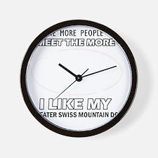I Like My Greater Swiss Mountain Dog Wall Clock