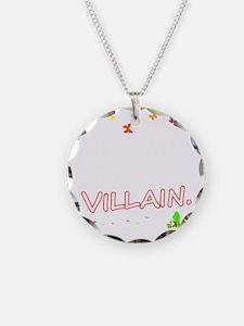 Villain (plain) Necklace