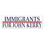 Immigrants for John Kerry bumper sticker