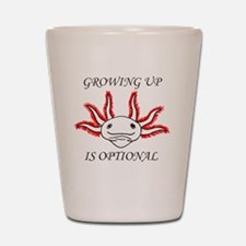 Growing Up Is Optional Shot Glass