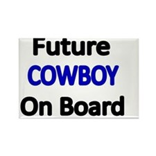 Future COWBOY  on Board Rectangle Magnet
