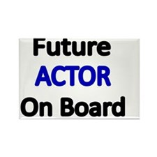 Future ACTOR  on Board Rectangle Magnet