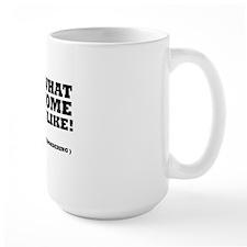 I am what awesome looks like! Mug