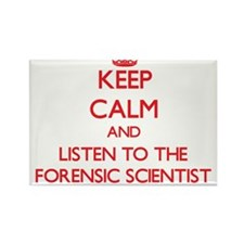 Keep Calm and Listen to the Forensic Scientist Mag