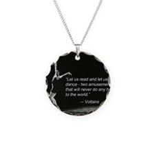 Voltaire Dance Quote Necklace