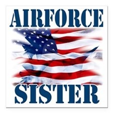 "Airforce Sister Square Car Magnet 3"" x 3"""