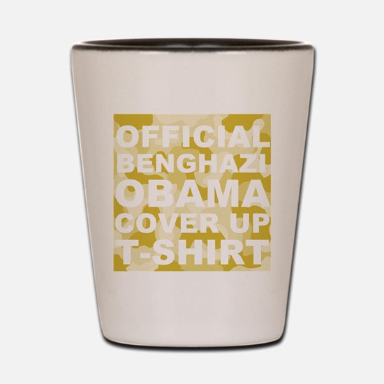 obama benghazi cover up camo l Shot Glass