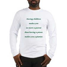 Having Children Long Sleeve T-Shirt