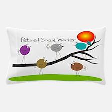 Retired Social worker A Pillow Case