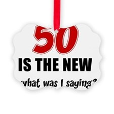 50 Is The New Ornament